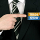 Trade Secrets: 6 Insights For Your Tradeshow