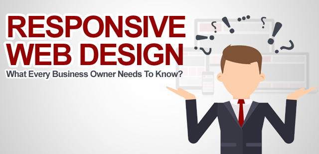 Why every business needs a responsive Web design?