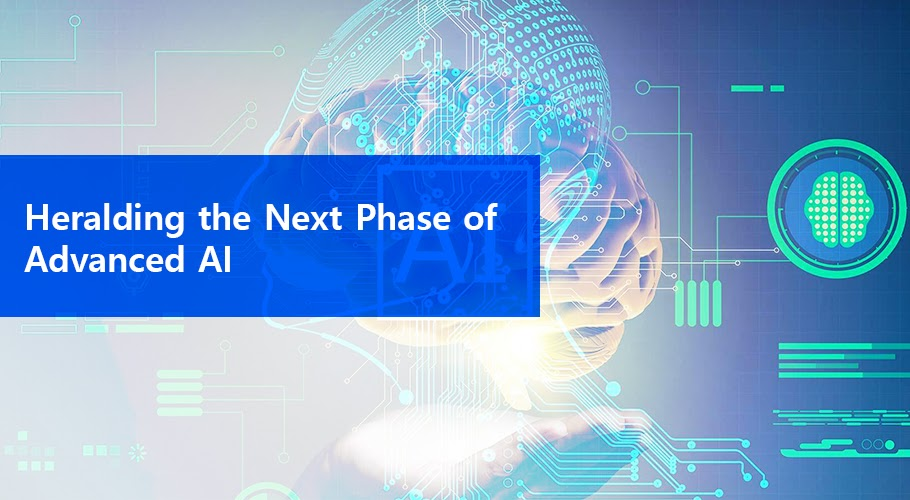 Heralding the Next Phase of Advanced AI